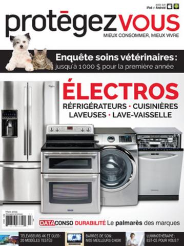 Dans son dossier de mars, Protégez-Vous recommande les marques les plus fiables de réfrigérateurs, cuisinières, lave-vaisselle et laveuses. À lire en kiosque, sur iPad ou en ligne sur www.protegez-vous.ca. (Groupe CNW/Protégez-Vous)