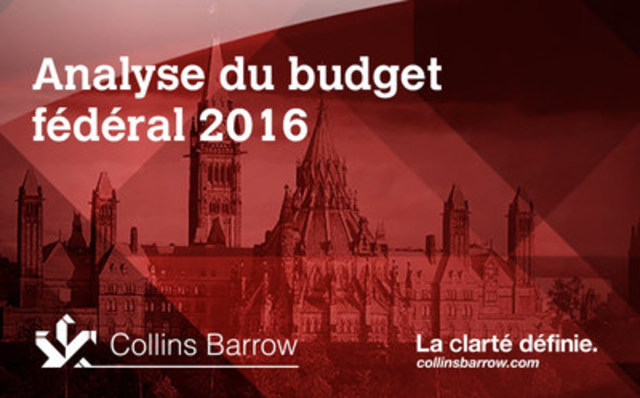 Analyse du budget fédéral 2016 (Groupe CNW/Collins Barrow National Cooperative Incorporated)