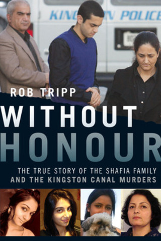 Calgary author Rob Tripp's non-fiction book Without Honour: The True Story of the Shafia Family and the Kingston Canal Murders was one of 12 books named to RBC Taylor Prize (formerly The Charles Taylor Prize for Literary Non-Fiction) Longlist for 2014. (CNW Group/RBC Taylor Prize)