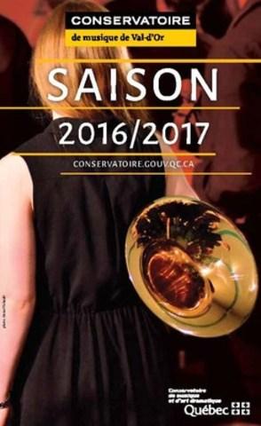 Qualité et audace sont au rendez-vous de la saison 2016-2017 du Conservatoire de musique de Val-d'Or (Groupe CNW/Conservatoire de musique et d'art dramatique du Québec)