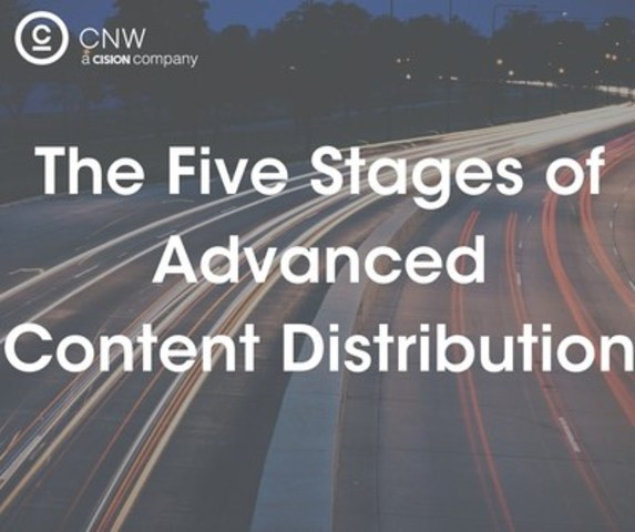 The 5 stages of advanced content distribution (CNW Group/CNW Group Ltd.)
