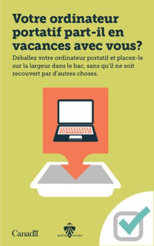 Votre ordinateur portatif doit être placé dans un bac. (Groupe CNW/Administration canadienne de la sûreté du transport aérien (ACSTA))