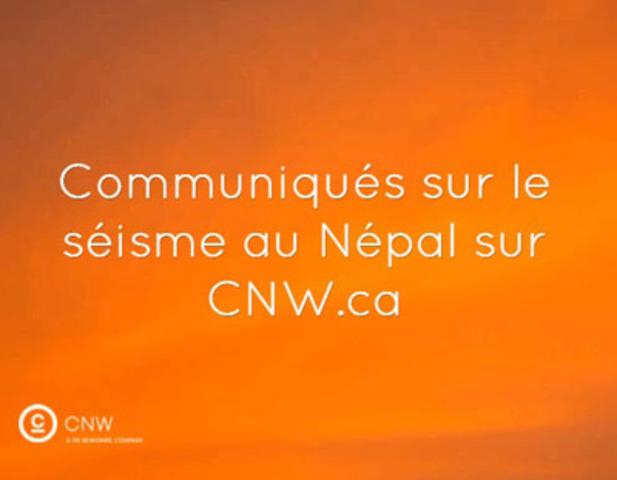 Communiqués sur le séisme au Népal sur CNW.ca  (Groupe CNW/Groupe CNW Ltée)