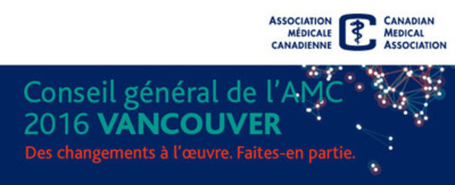 Les changements climatiques, les pénuries de médicaments et l'immunisation mis en vedette le jour de l'ouverture de la 149e Assemblée annuelle de l'AMC (Groupe CNW/Association médicale canadienne)