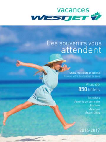 NOUVEAU! Couverture de la brochure imprimée Vacances WestJet (Groupe CNW/WestJet)