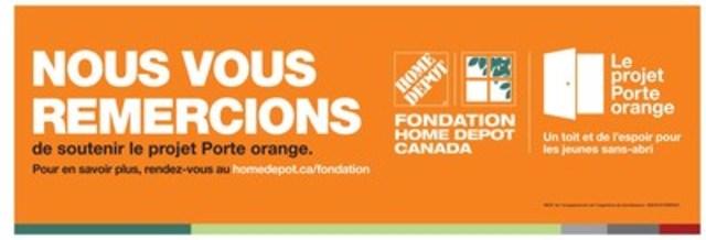 Les clients et les associés de Home Depot contribuent au succès de la campagne Le projet Porte orange, pour mettre fin à l'itinérance juvénile, un pas à la fois - La Fondation Home Depot Canada recueille 1 253 370 dollars pour des organismes de bienfaisance travaillant auprès des jeunes partout au Canada (Groupe CNW/The Home Depot Canada)