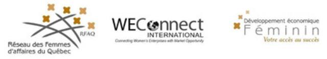 Réseau des Femmes d'?affaires du Québec, Développement économique Féminin and WEConnect International (CNW Group/Réseau des Femmes d'affaires du Québec Inc.)