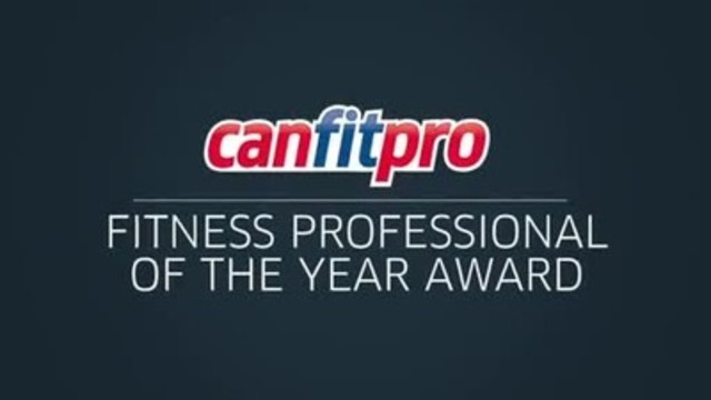 Video: canfitpro 2016 Fitness Professional of the Year Award recognizes the best personal trainer and fitness instructor. Nominations close June 29 and winners will be announced at the canfitpro world fitness expo closing ceremonies on August 14.