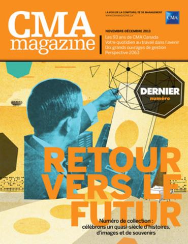 Le dernier numéro de CMA magazine évoque 93 ans d'histoire. (Groupe CNW/CPA Canada)