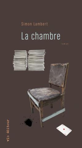 La Chambre de Simon Lambert (Groupe CNW/VLB EDITEUR)