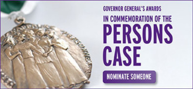Nominate someone for the Governor General's Awards in commemoration of the Persons case. (CNW Group/Status of Women Canada)