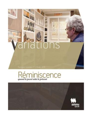 Le dernier numéro de la revue numérique Variations porte sur le projet culture-santé Réminiscence. Quand le passé aide le présent. (Groupe CNW/Musée de la Civilisation)