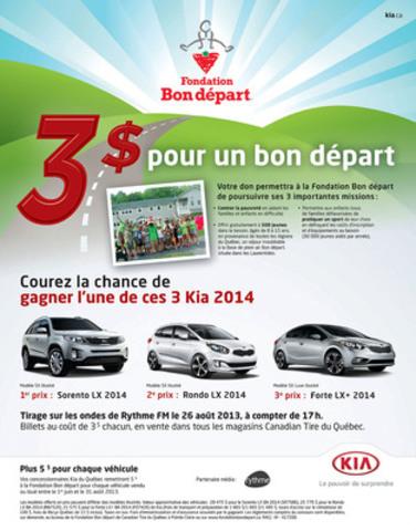 La Fondation Bon départ de Canadian Tire du Québec annonce le lancement de son 9e tirage annuel Kia « 3 $ pour un bon départ ». Cette campagne se déroulera du 3 juin au 25 août 2013 et le tirage officiel sera fait le 26 août 2013. (Groupe CNW/Fondation Bon départ de Canadian Tire du Québec)