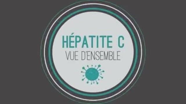Vidéo : Hépatite C - Vue d'ensemble