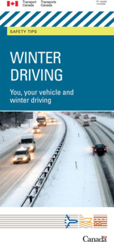 To find more information about winter driving safety tips, take a look at our winter driving brochure. (CNW Group/Transport Canada)