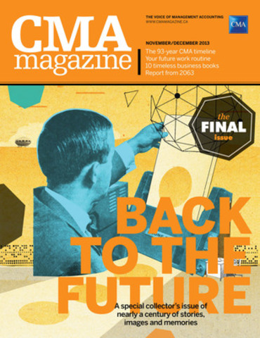 The final issue of CMA magazine reflects on 93 years of history. (CNW Group/CPA Canada)