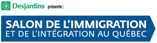 Desjardins présente: Salon de l'immigration  et de l'intégration au Québec (Groupe CNW/Immigrant Québec)