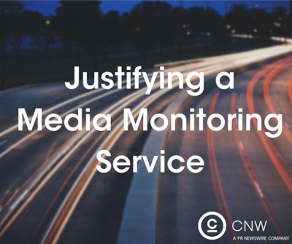 Justifying a media monitoring service (CNW Group/CNW Group Ltd.)
