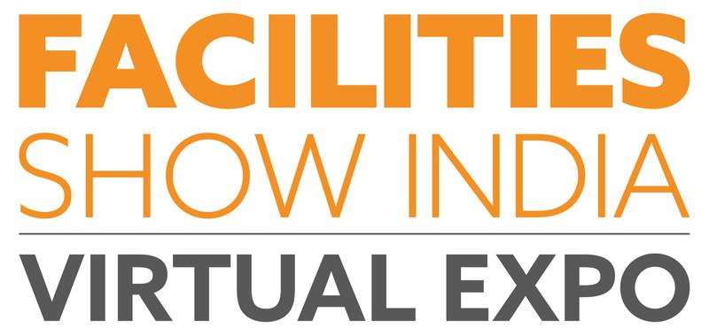 Facilities Show India के वर्चुअल संस्करण का सफलतापूर्वक समापन हुआ, उद्योग जगत के पेशेवरों ने सहभागिता की