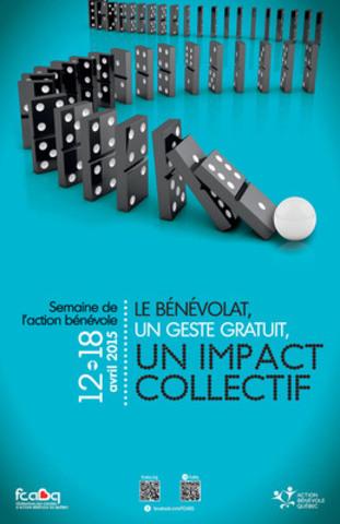 Visuel de la semaine de l'action bénévole 2015 sous le thème « Le bénévolat, un geste gratuit, un impact collectif » - par la FCABQ (Groupe CNW/Fédération des centres d'action bénévole du Québec)