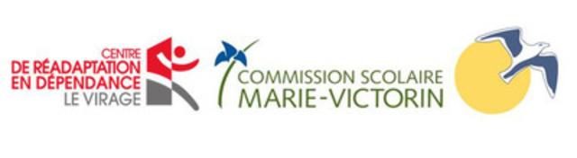 Centre de réadaptation en dépendance Le Virage, Commission scolaire Marie-Victorin.  (Groupe CNW/Centre de réadaptation en dépendance Le Virage)