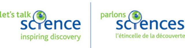 Parlons sciences (Groupe CNW/Let's Talk Science)