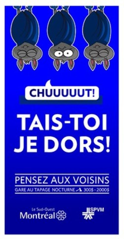 Campagne contre le tapage et incivilités nocturnes « Tais-toi, je dors! » (Groupe CNW/Ville de Montréal - Arrondissement du Sud-Ouest)