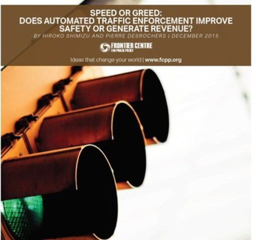 Speed or Greed? Automated Traffic Enforcement – Safety? or Revenue? (CNW Group/Frontier Centre for Public Policy)