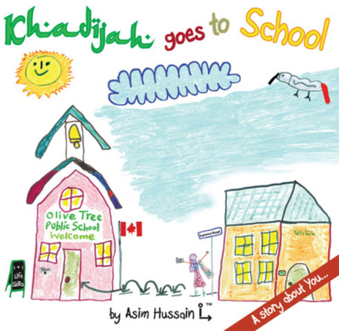 Official cover of new book, Khadijah goes to School - A story about You... (CNW Group/Khadijah goes to School)